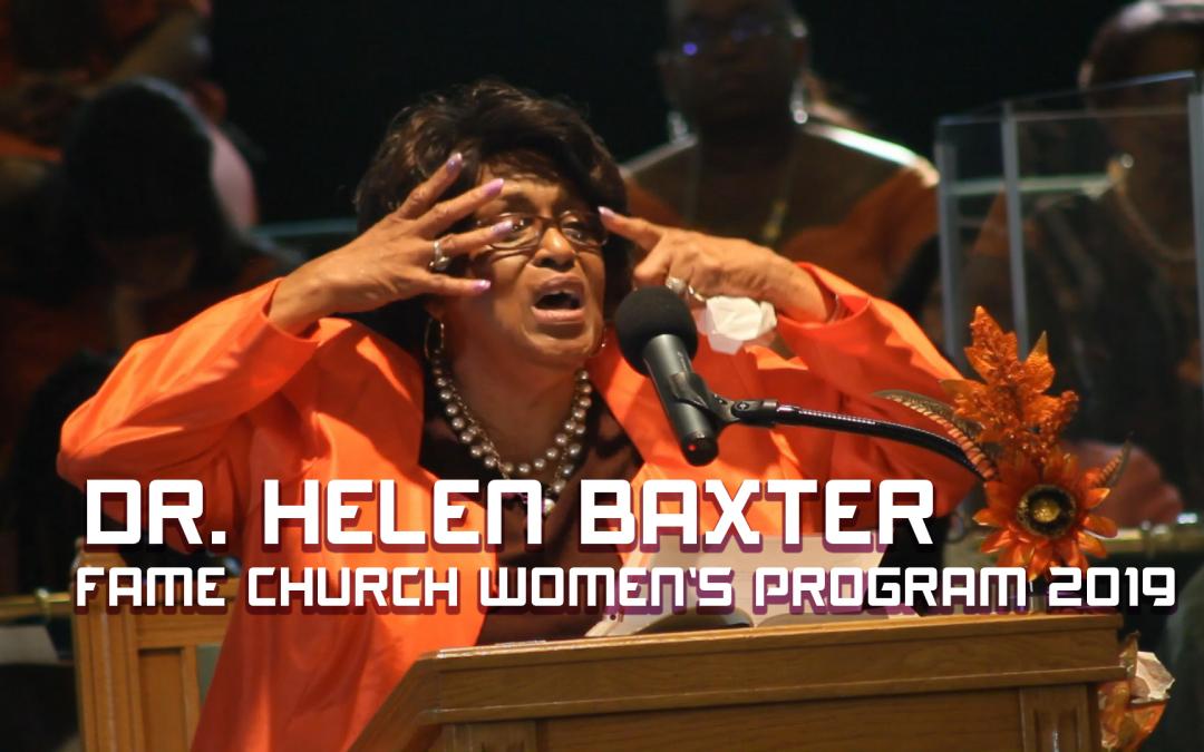 Dr. Helen Baxter at FAME Church Women's Program 2019