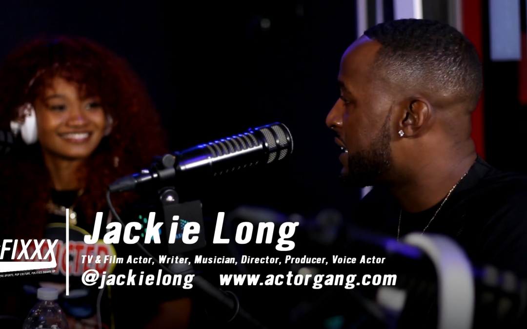 Jackie Long on The Fixxx Audiocast