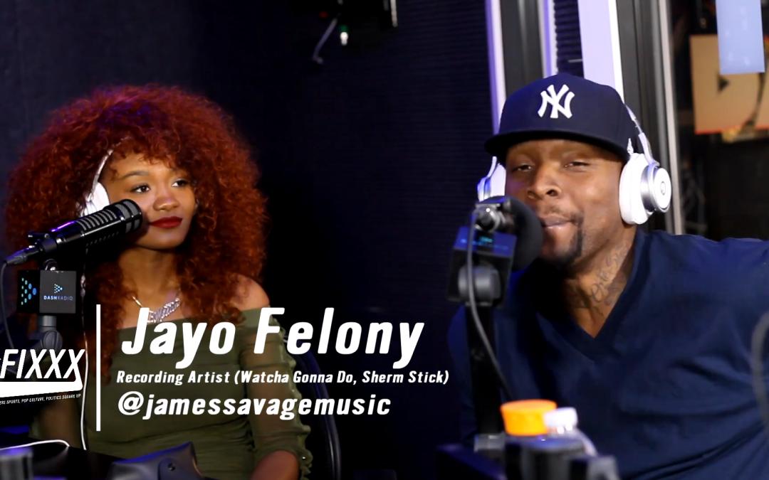 Jayo Felony on The Fixxx Audiocast
